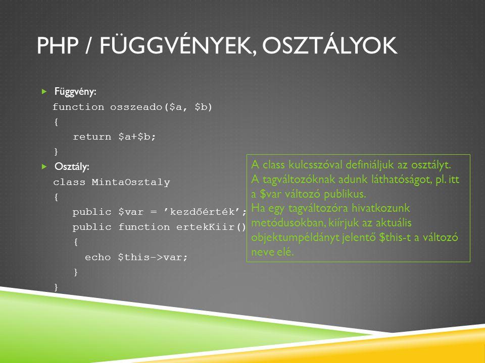 PHP / függvények, osztályok