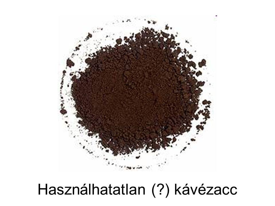 Használhatatlan ( ) kávézacc