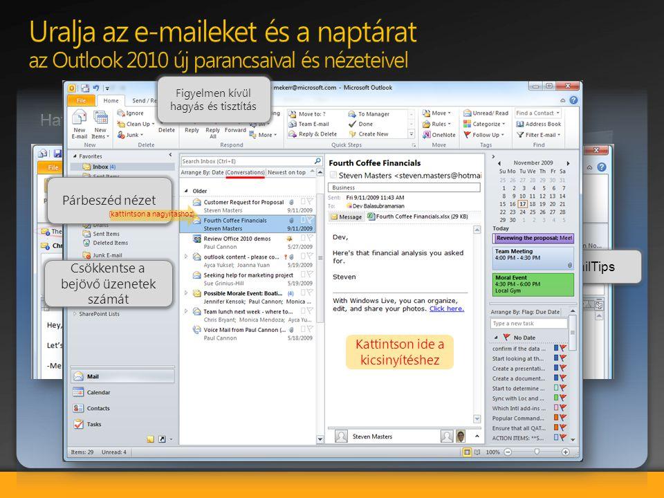 Uralja az e-maileket és a naptárat az Outlook 2010 új parancsaival és nézeteivel