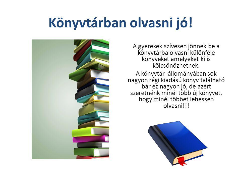 Könyvtárban olvasni jó!