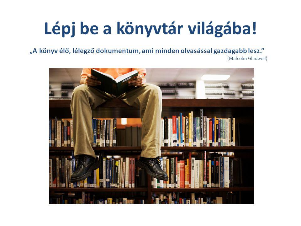 Lépj be a könyvtár világába!