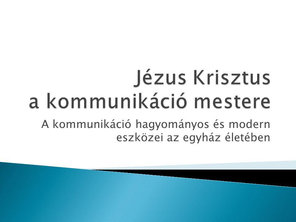 Jézus Krisztus a kommunikáció mestere