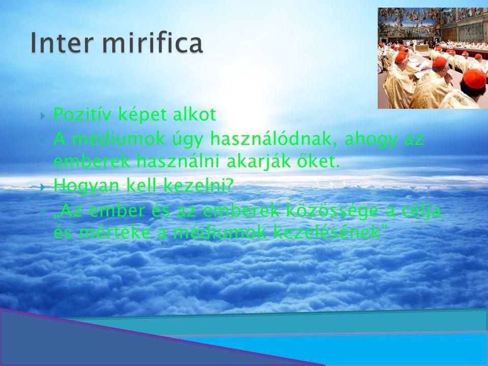 Inter mirifica Pozitív képet alkot