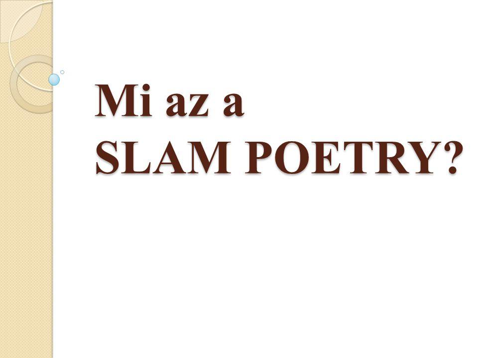 Mi az a SLAM POETRY