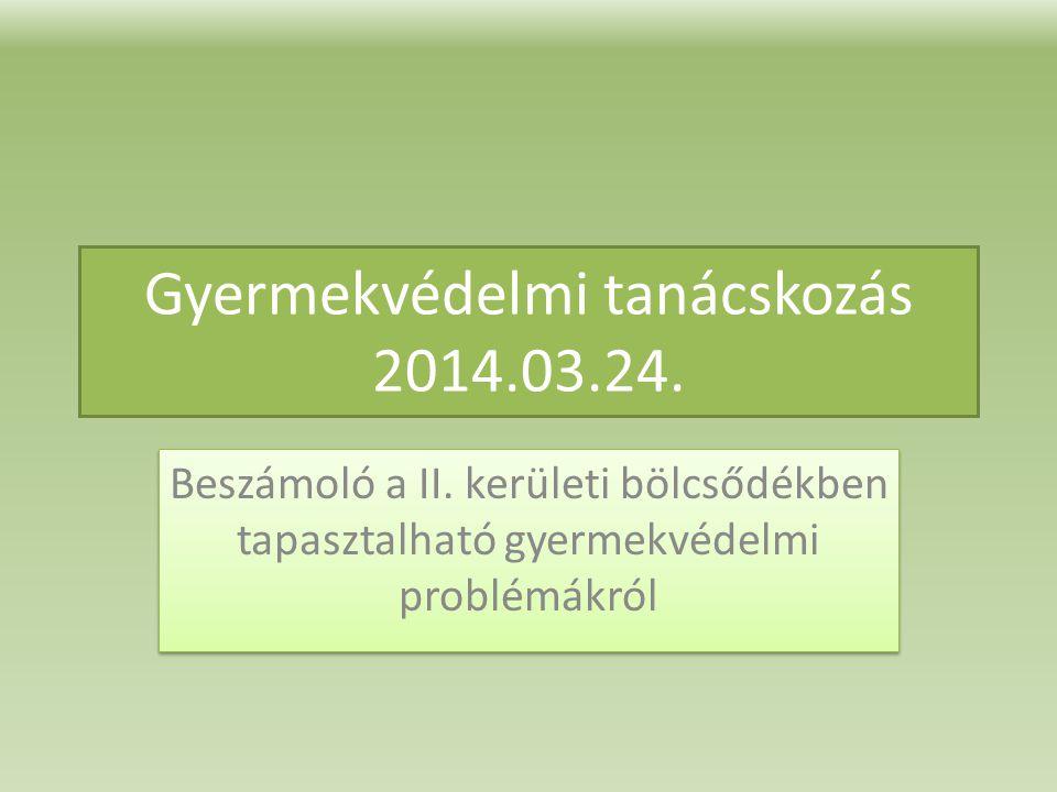 Gyermekvédelmi tanácskozás 2014.03.24.
