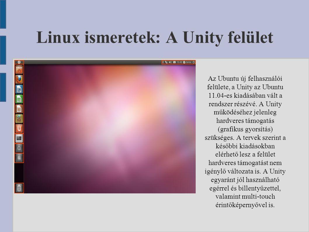Linux ismeretek: A Unity felület