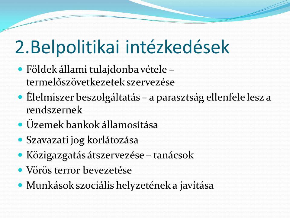 2.Belpolitikai intézkedések