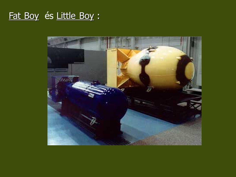 Fat Boy és Little Boy :