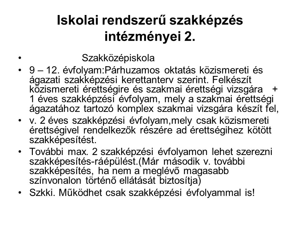 Iskolai rendszerű szakképzés intézményei 2.