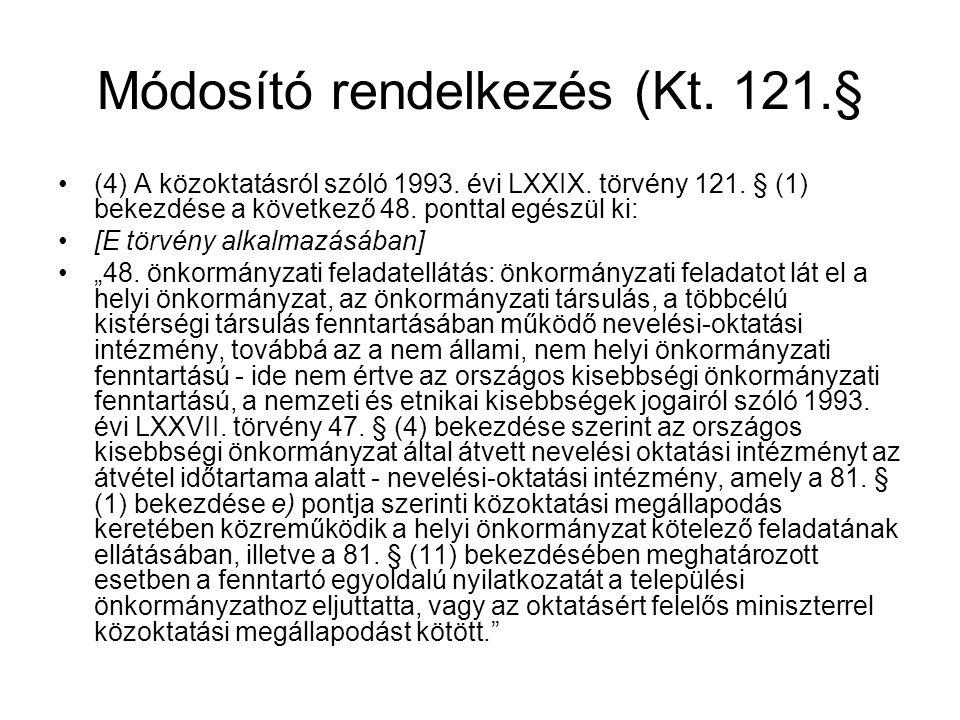 Módosító rendelkezés (Kt. 121.§
