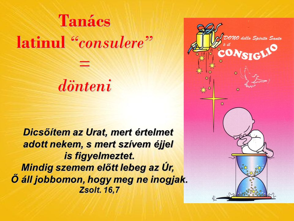 Tanács latinul consulere = dönteni
