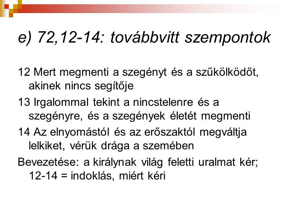e) 72,12-14: továbbvitt szempontok