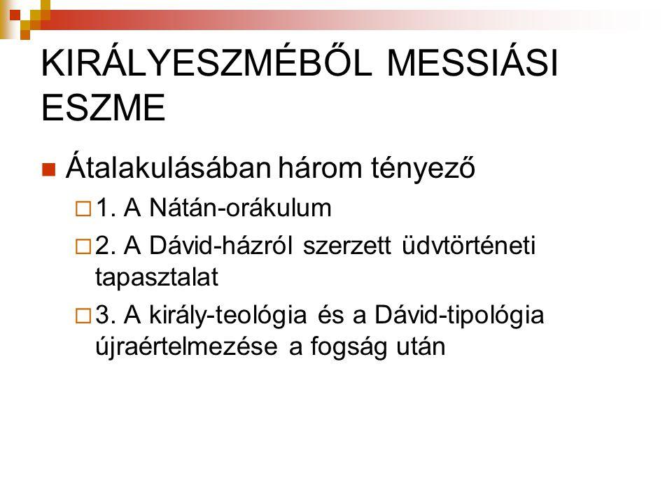 KIRÁLYESZMÉBŐL MESSIÁSI ESZME