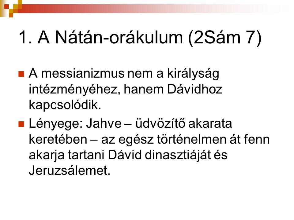 1. A Nátán-orákulum (2Sám 7)