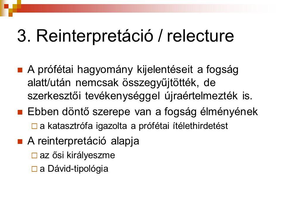 3. Reinterpretáció / relecture