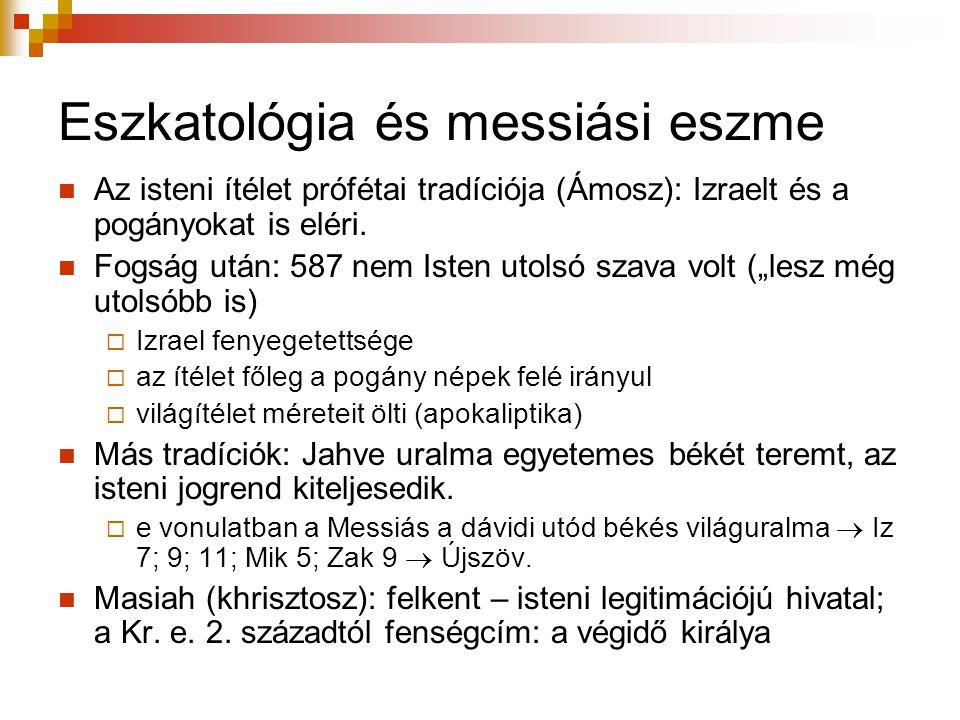 Eszkatológia és messiási eszme