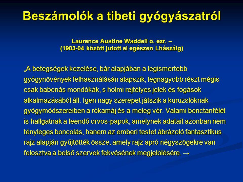 Beszámolók a tibeti gyógyászatról Laurence Austine Waddell o. ezr
