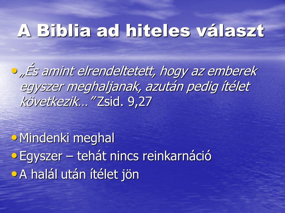 A Biblia ad hiteles választ