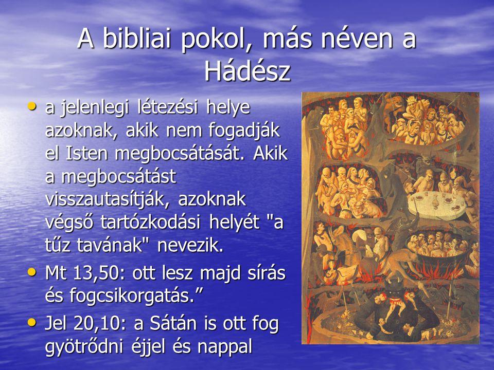 A bibliai pokol, más néven a Hádész