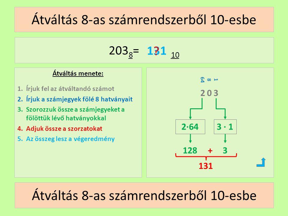 Átváltás 8-as számrendszerből 10-esbe
