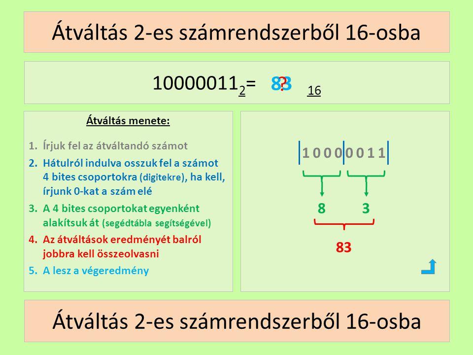 Átváltás 2-es számrendszerből 16-osba