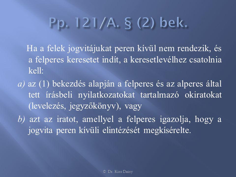 Pp. 121/A. § (2) bek.
