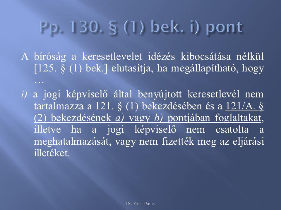 Pp. 130. § (1) bek. i) pont