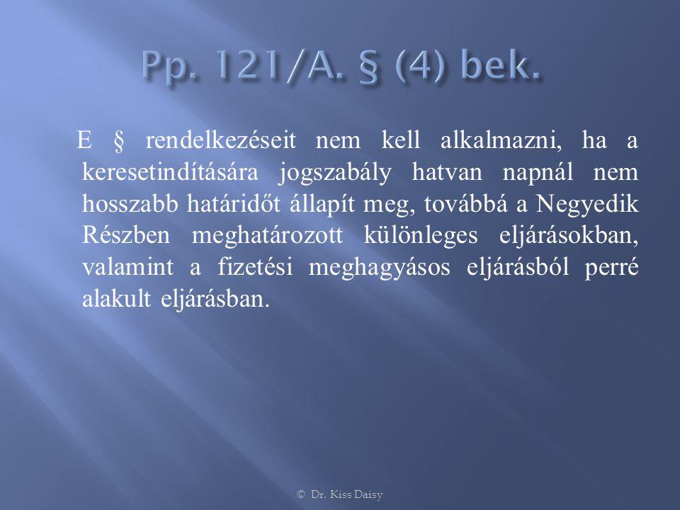 Pp. 121/A. § (4) bek.