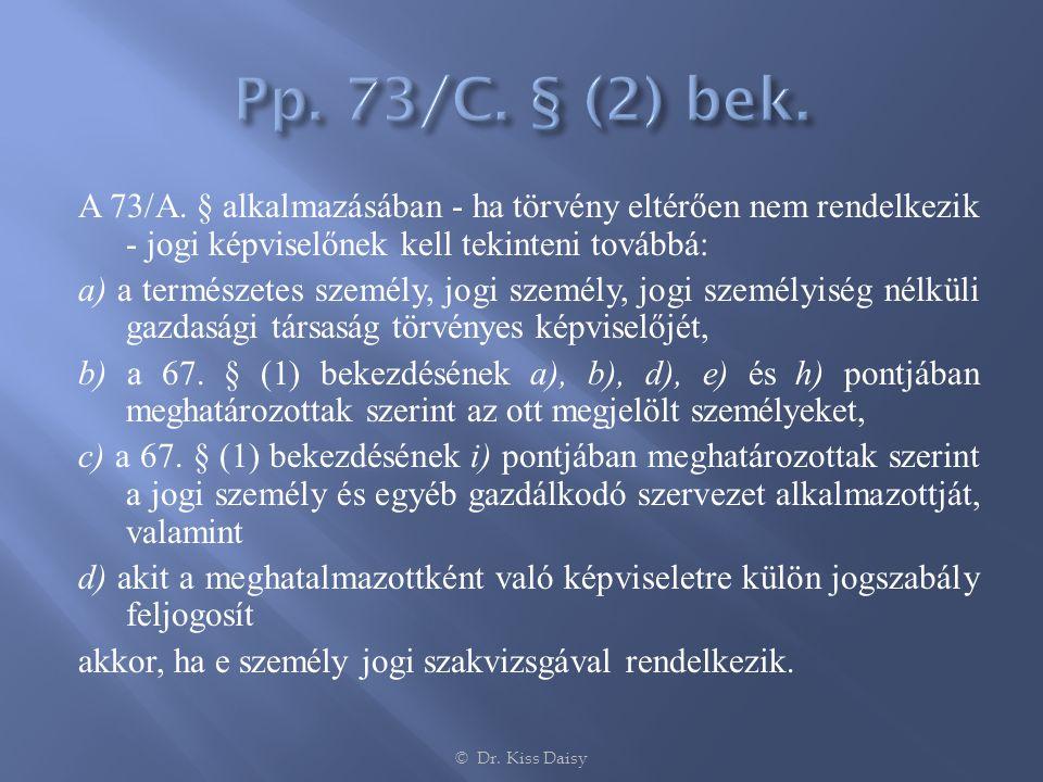 Pp. 73/C. § (2) bek.