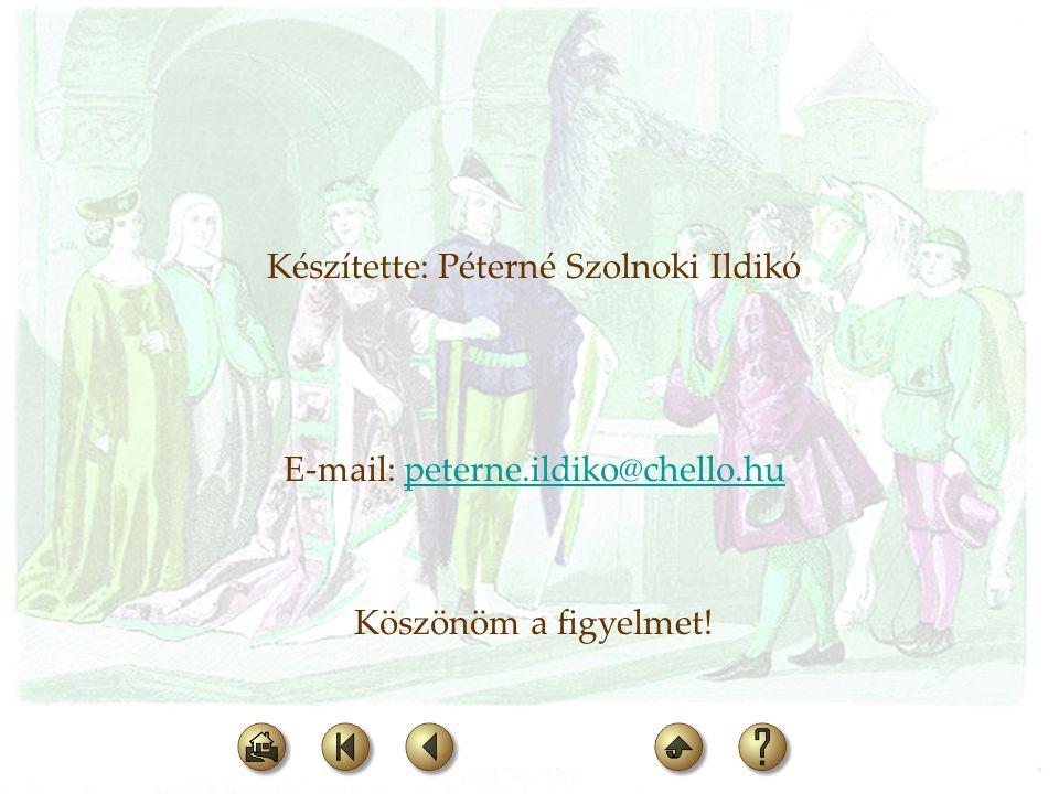 Készítette: Péterné Szolnoki Ildikó
