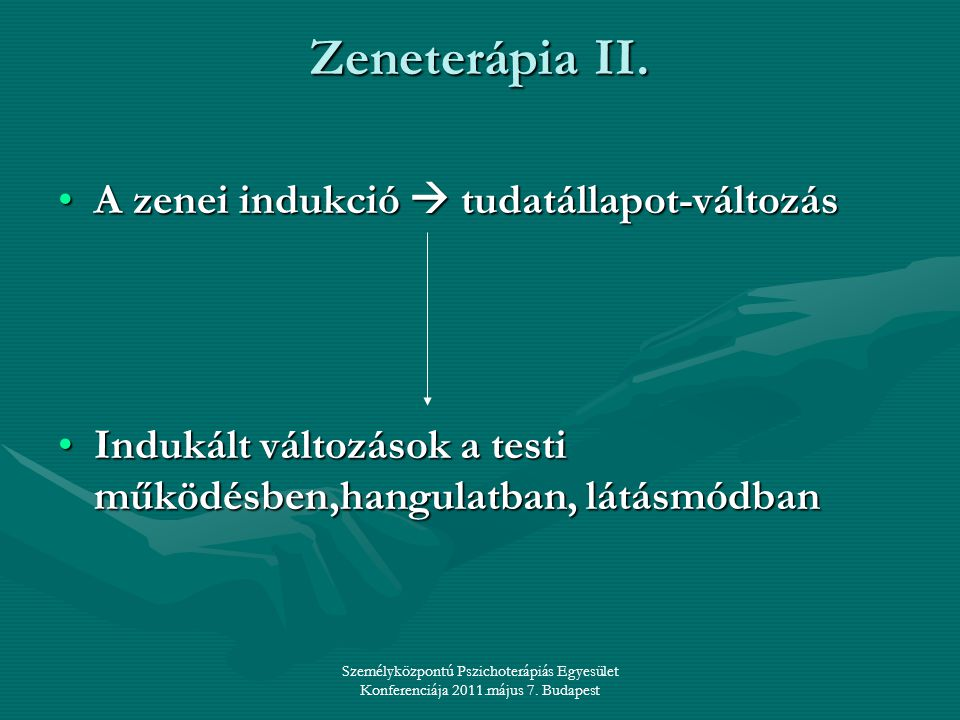 Zeneterápia II. A zenei indukció  tudatállapot-változás