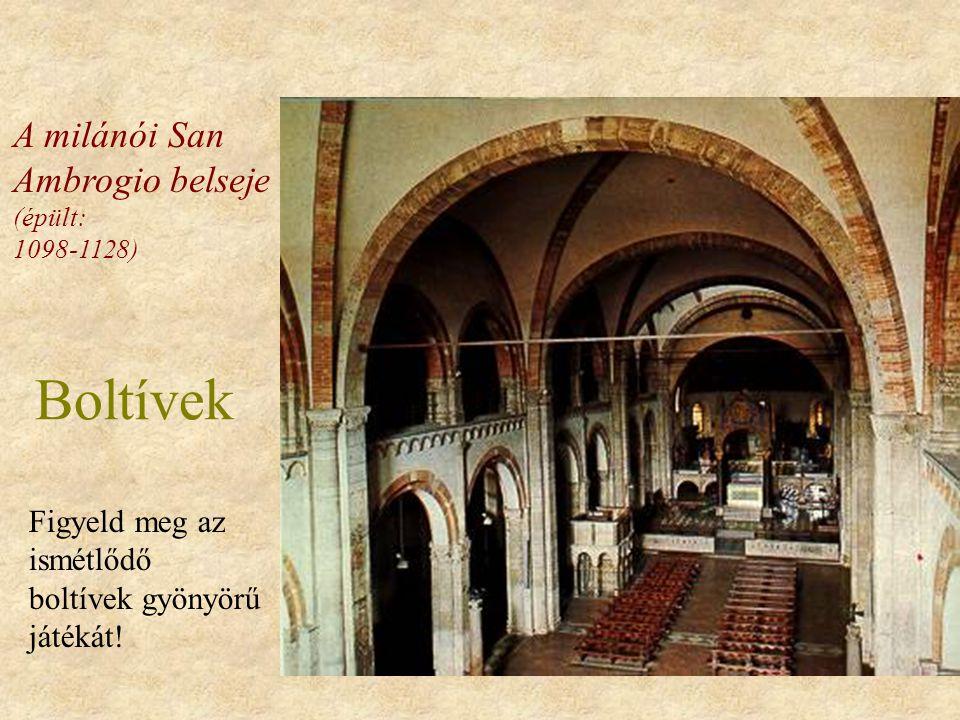 Boltívek A milánói San Ambrogio belseje (épült: 1098-1128)