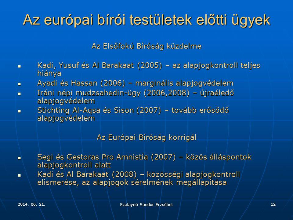 Az európai bírói testületek előtti ügyek