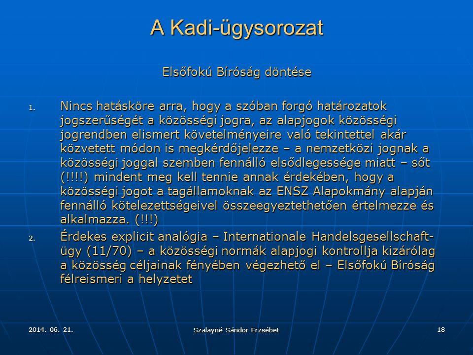 A Kadi-ügysorozat Elsőfokú Bíróság döntése