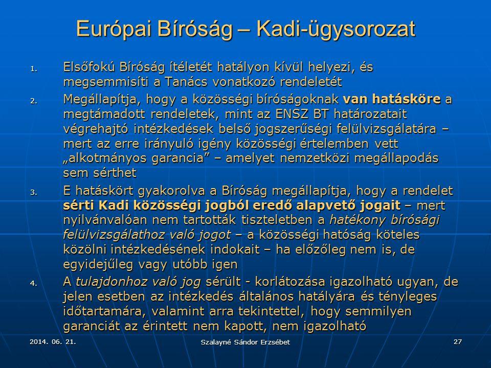 Európai Bíróság – Kadi-ügysorozat
