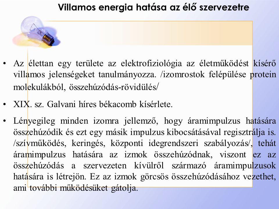 Villamos energia hatása az élő szervezetre