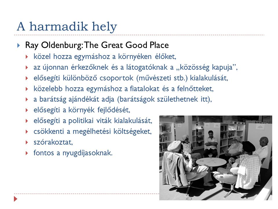 A harmadik hely Ray Oldenburg: The Great Good Place