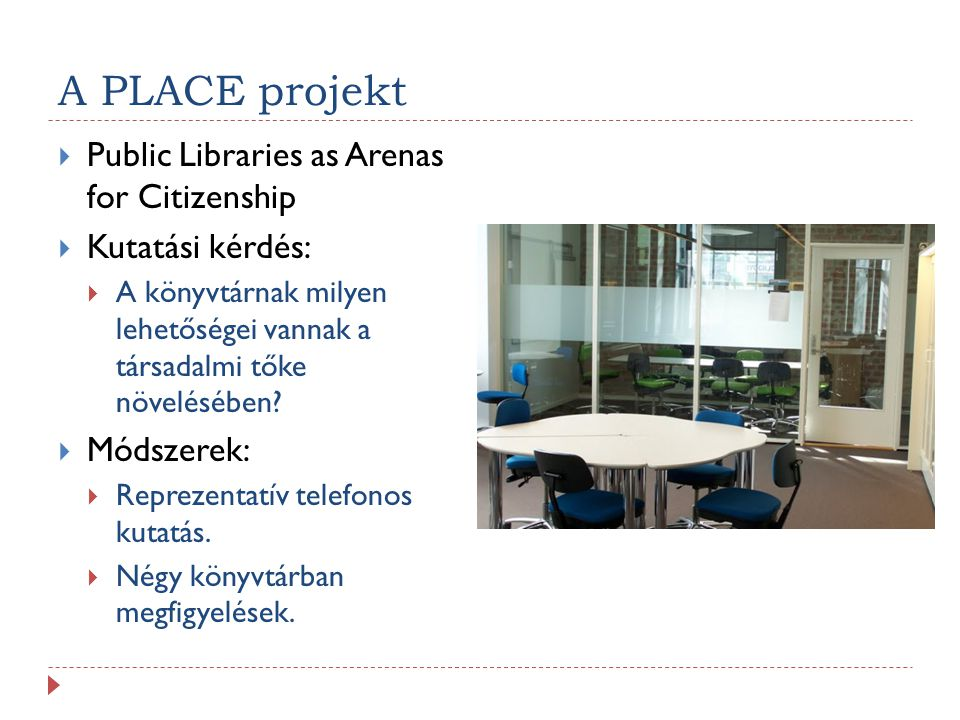 A PLACE projekt Public Libraries as Arenas for Citizenship