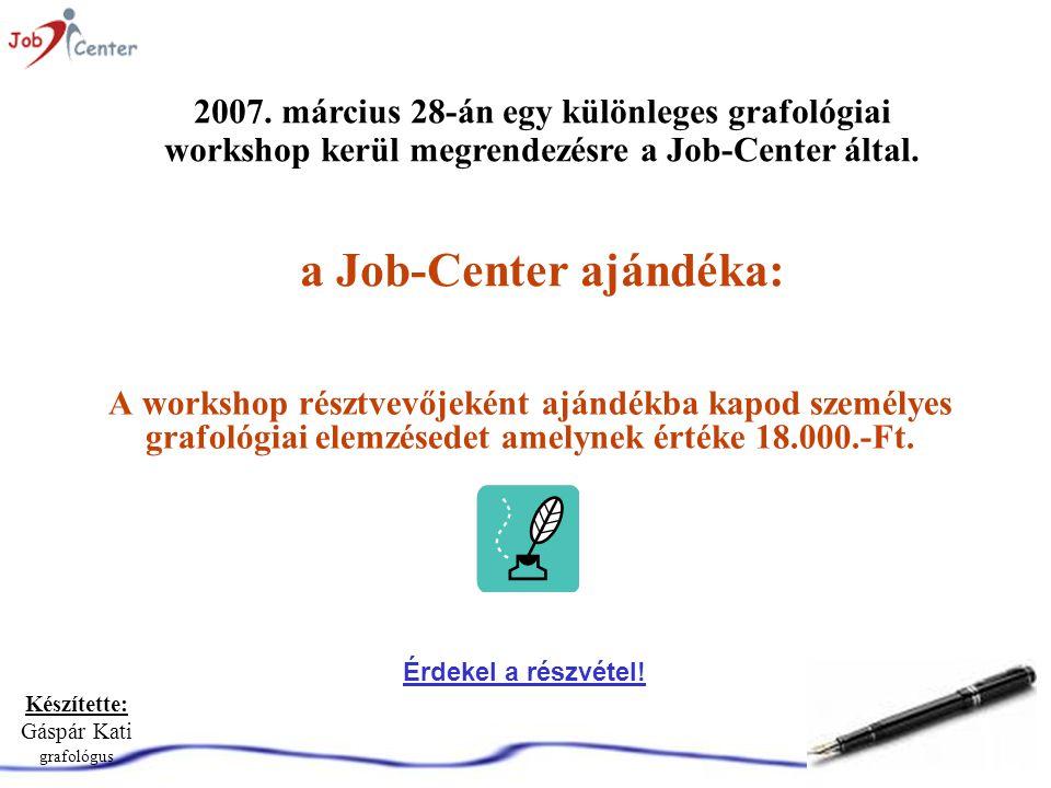 a Job-Center ajándéka: