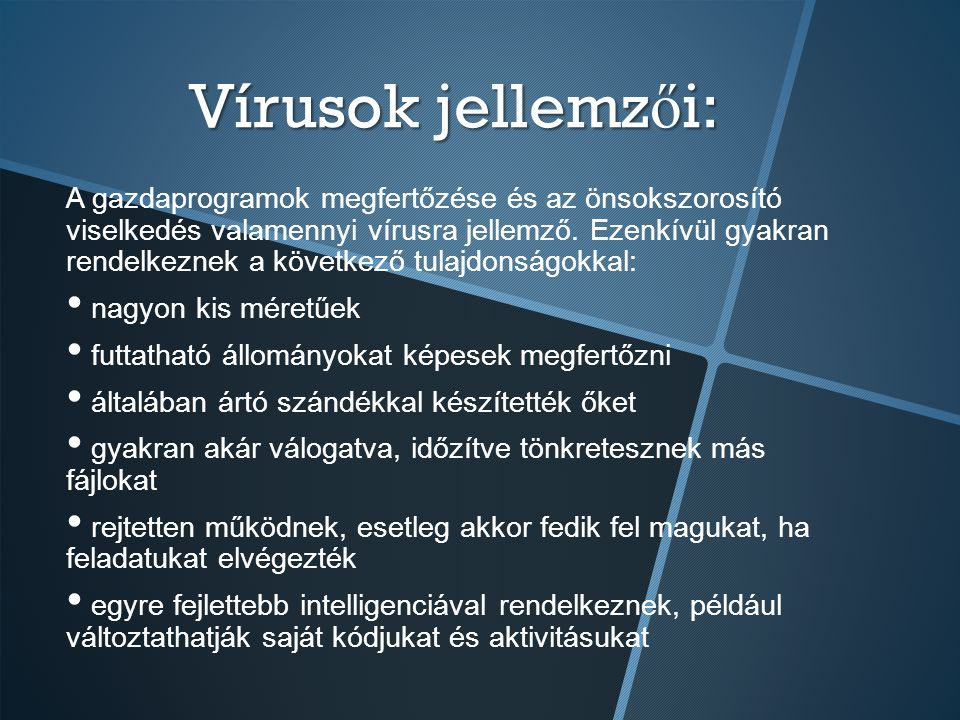 Vírusok jellemzői: