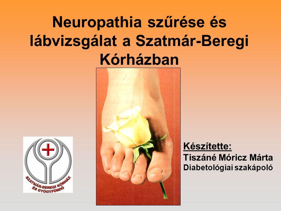 Neuropathia szűrése és lábvizsgálat a Szatmár-Beregi Kórházban