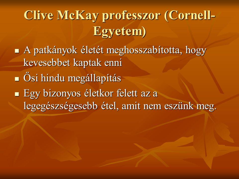 Clive McKay professzor (Cornell-Egyetem)
