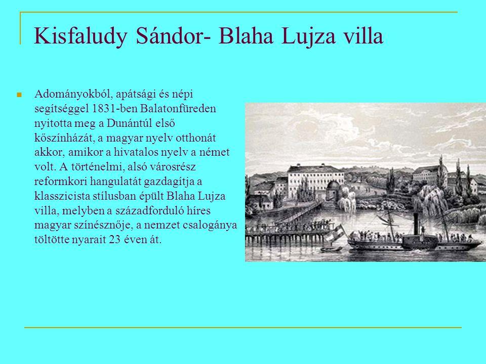Kisfaludy Sándor- Blaha Lujza villa