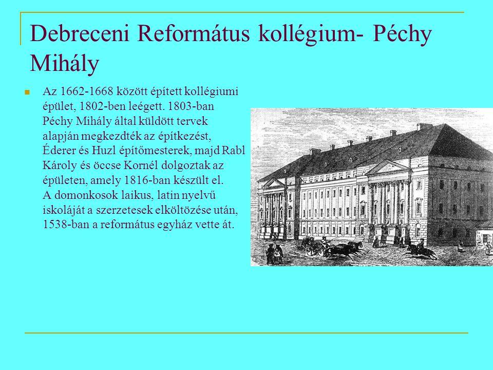 Debreceni Református kollégium- Péchy Mihály