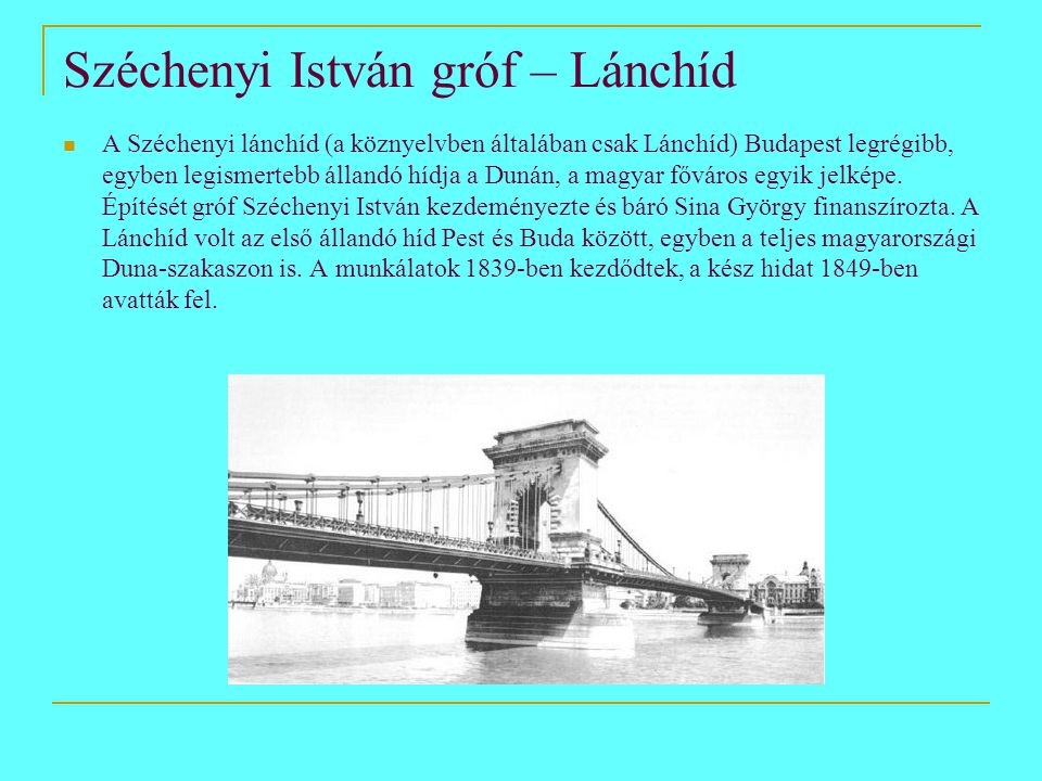 Széchenyi István gróf – Lánchíd