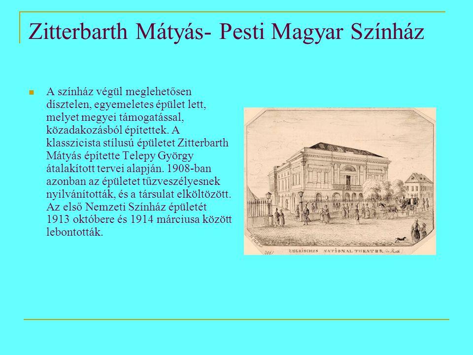 Zitterbarth Mátyás- Pesti Magyar Színház
