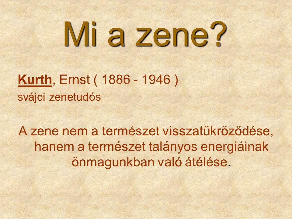 Mi a zene Kurth, Ernst ( 1886 - 1946 )