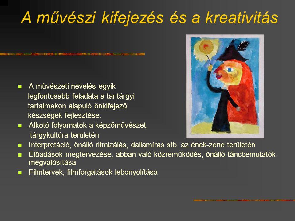 A művészi kifejezés és a kreativitás