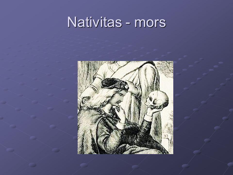Nativitas - mors