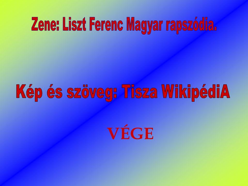 VÉGE Zene: Liszt Ferenc Magyar rapszódia.